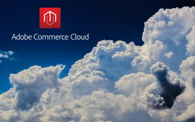 Adobe Commerce Cloud – The Scalable End-to-End Ecommerce Platform with Exceptional Flexibility